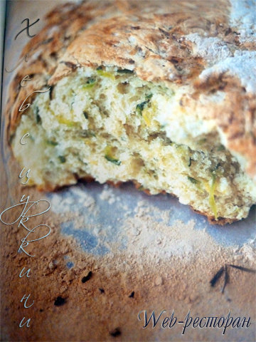 Рецепты из кабачков. Домашний хлеб