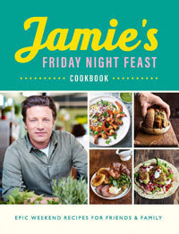 22. Jamies Friday Night Feast Cookbook. 2019 Пиршества по пятницам с друзьями, 2019